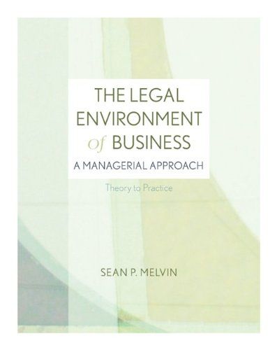 9780077475376: The Legal Environment of Business: A Managerial Approach: Theory to Practice with Connect Plus