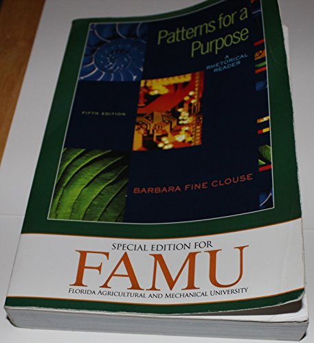 9780077476496: PATTERNS FOR A PURPOSE (SPECIAL FAMU EDITION)