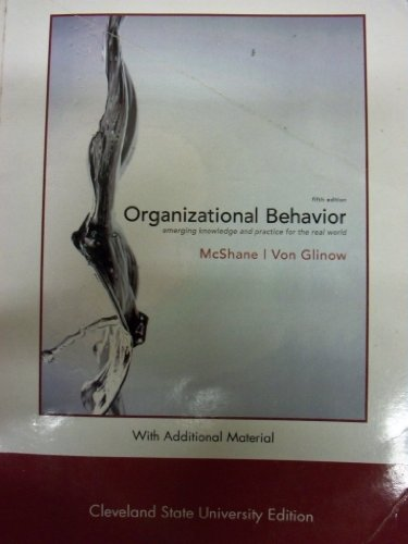 9780077477042: Organizational Behavior [5 E] (With Additional Material for Cleveland State University)