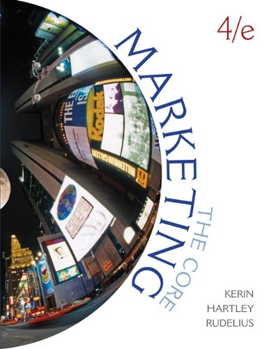 9780077477660: Marketing: The Core with Connect Plus