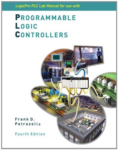 9780077477998: LogixPro PLC Lab Manual w/ CD-ROM