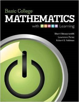 Basic College Mathematics with POWER Learning Annotated Instructors Edition: Sherri Messersmith