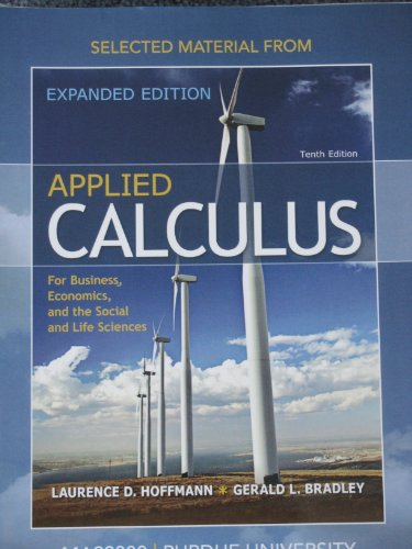 9780077485528: Selected Material from Applied Calculus for Business, Economice, and the Social and Life Sciences MA 22300 PURDUE UNIVERSITY