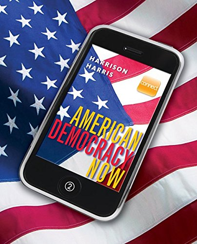 9780077485931: American Democracy Now with Connect Plus American Government and LearnSmart