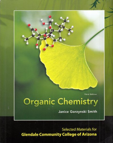 9780077486334: Organic Chemistry.3rd Edition for Glendale Community College of Arizona.