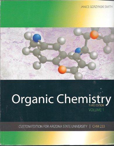 9780077489854: Organic Chemistry, Vol. 1, Custom edition for Arizona State University, CHM 233