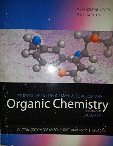 9780077489885: Organic Chemistry ASU Custom Edition Study Guide/Solutions Manual