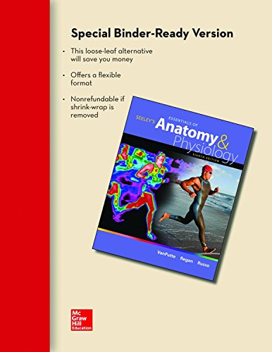 9780077490997: Loose Leaf Version for Seeley's Essentials of Anatomy and Physiology