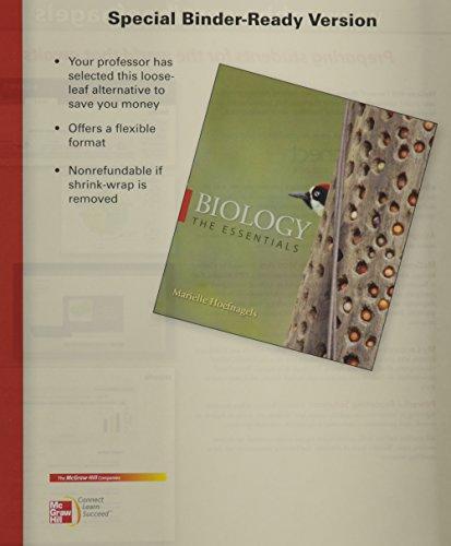 9780077491024: Loose Leaf Version for Biology: The Essentials