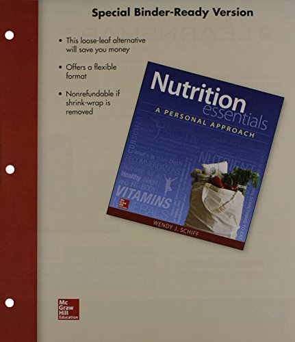 Loose Leaf for Nutrition Essentials: A Personal: Schiff, Wendy J