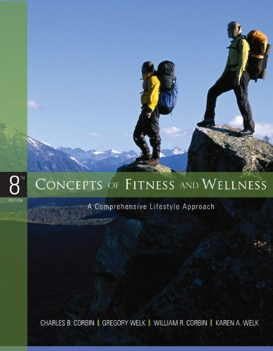 9780077491857: Concepts of Fitness and Wellness: A Comprehensive Lifestyle Approach w/ Health and Fitness Pedometer