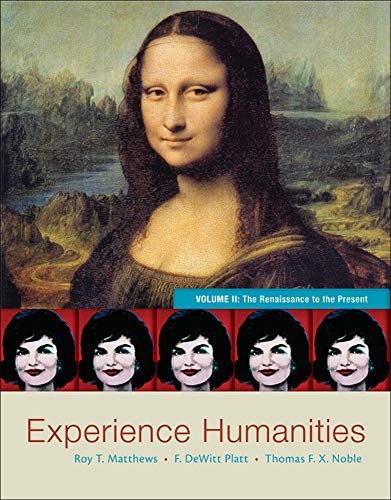 9780077494711: Experience Humanities Volume 2: The Renaissance to the Present