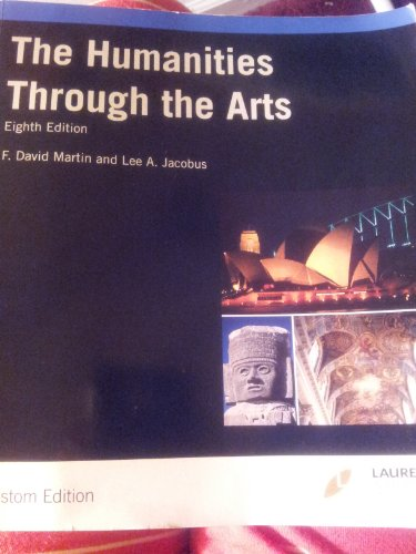 9780077495060: The Humanities Through the Arts 8th Edition