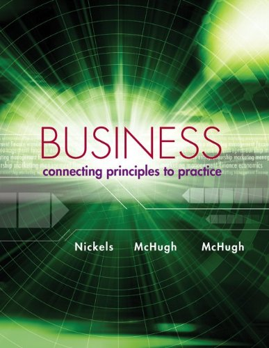 9780077499839: Business: Connecting Principles to Practice with ConnectPlus