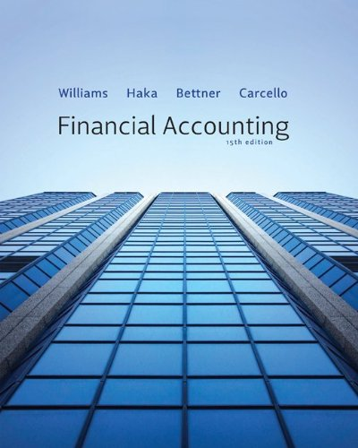 Financial Accounting with Connect Plus: Williams, Jan, Haka, Susan, Bettner, Mark, Carcello, Joseph