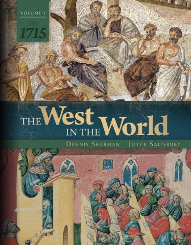 9780077504472: The West in the World Vol 1 to 1715