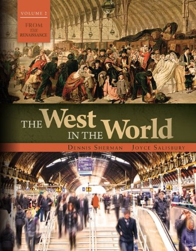 9780077504502: The West in the World Vol II: From the Renaissance