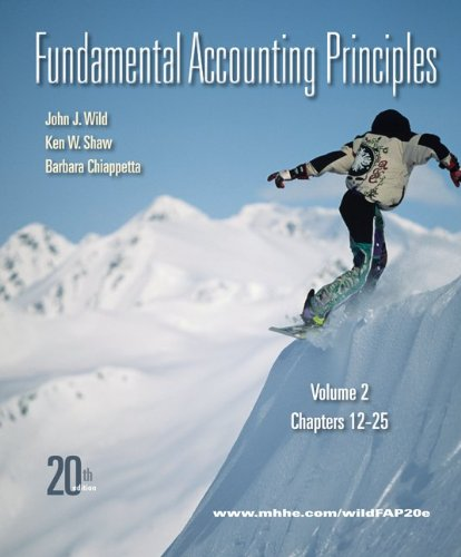 Fundamental Accounting Principles Vol 2 with Connect Plus: Wild, John; Shaw, Ken; Chiappetta, ...