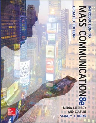 9780077507985: Introduction to Mass Communication: Media Literacy and Culture Updated Edition