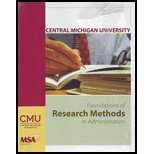 9780077509613: Foundations of Research Methods in Administration (Central Michigan University MSA 600)
