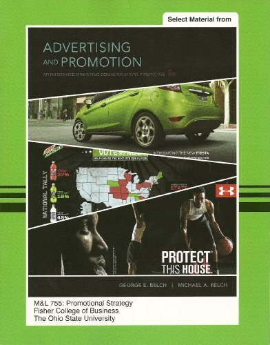 9780077511487: Advertising and Promotion, 9th Ed. (Selected Material) - M&L 755: Promotional Strategy - The Ohio State University (828 Pages)