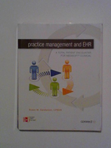 9780077511944: Practice Management and EHR (A Total Patient Encounter For Medisoft Clinical)