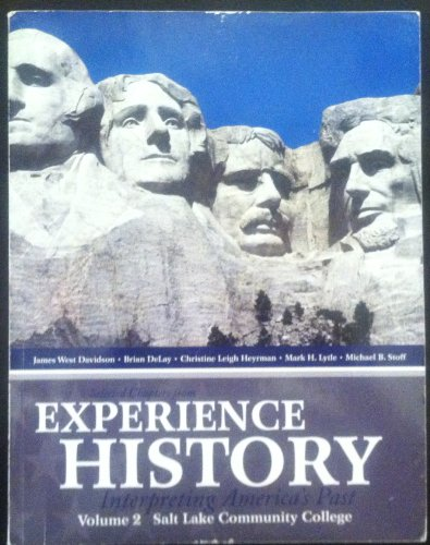 Experience History (Volume 2: Salt Lake Community: James West Davidson,