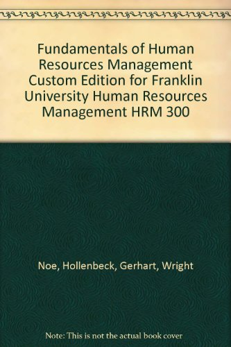 9780077514020: Fundamentals of Human Resource Management (Franklin University HRM 300)