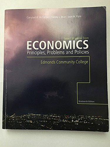 9780077514105: Economics: Principles, Problems, and Policies