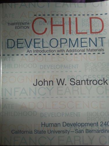 9780077514693: Child Development an Introduction with Additional Materials (Human Developement 240 Cal State San Bernardino)
