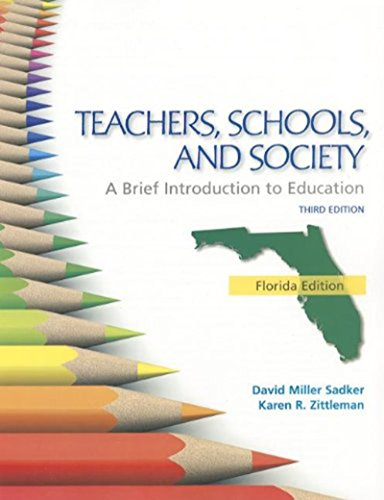 9780077518806: FLORIDA VERSION TEACHERS SCHOOLS AND SOCIETY: BRIEF INTRODUCTION TO EDUCATION