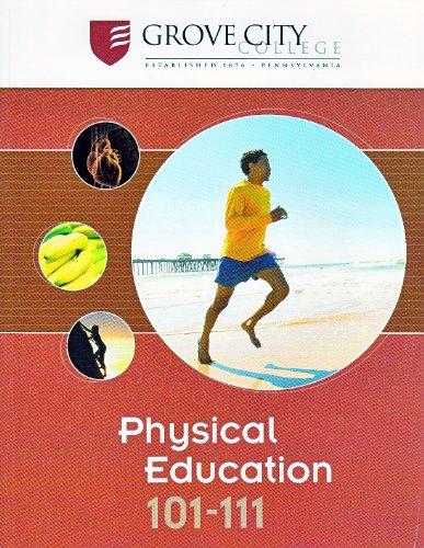 9780077519599: Physical Education 101-111 (Custom for Grove City)