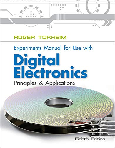 9780077520809: Experiments Manual To Accompany Digital Electronics: Principles and Applications