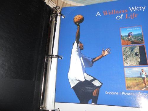 9780077521103: A Wellness Way of Life 9th Edition (Custom Edition for Georgia Perimeter College)