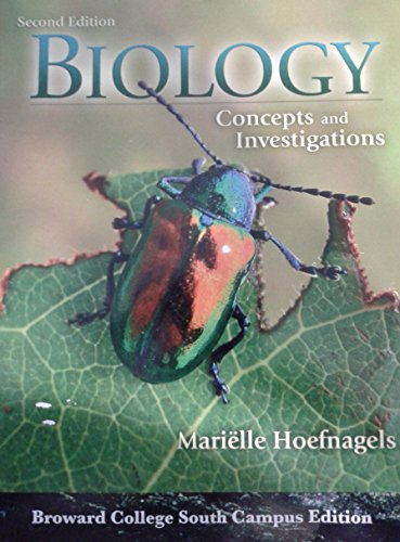 9780077521431: Biology Concepts and Investigations (Broward College South Campus Edition)