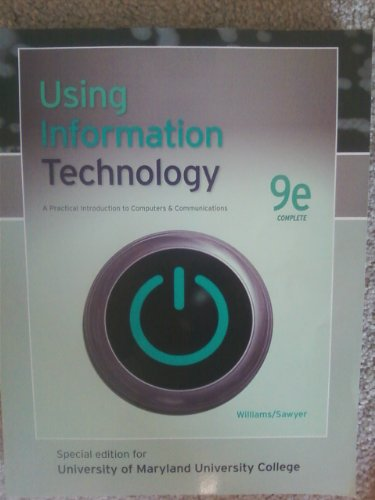 9780077523411: Using Information Technology (A Practical Introduction to Computers & Communications)