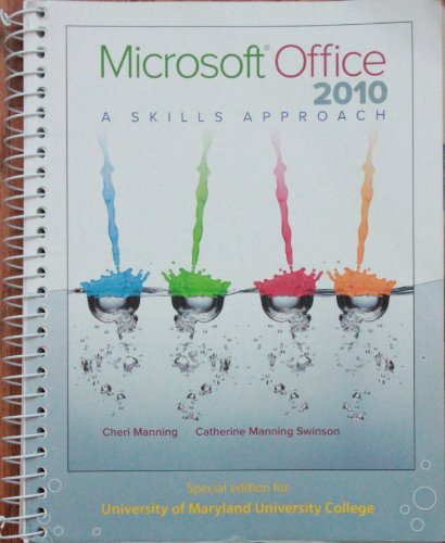 9780077523428: Microsoft Office 2010 A Skills Approach Special Edition UMUC (Microsoft Office 2010 A Skills Approach Special Edition UMUC)