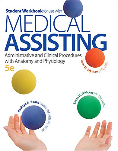 9780077525880: Student Workbook for use with Medical Assisting: Administrative and Clinical Procedures with Anatomy and Physiology