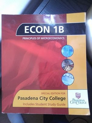 9780077529727: Econ 1B Principals of Microeconomics Special Edition for Pasadena City College