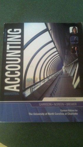 MANAGERIAL ACCT.>CUSTOM<: Garrison, Noreen, Brewer