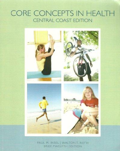 9780077533168: Core Concepts in Health: Central Coast Edition (Brief 12th Edition)
