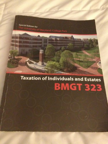 9780077533649: BMGT 323 Taxation of Individuals and Estates (Special Edition for University of Maryland - College Park)
