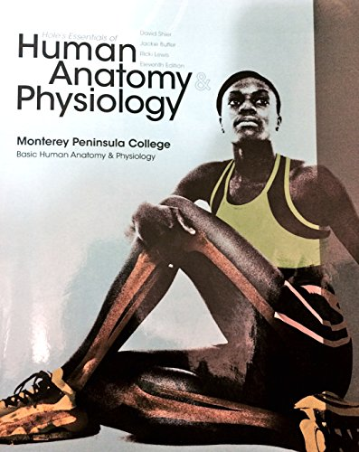 9780077535865: Hole's Essentials of Human Anatomy & Physiology (11th Edition) - Monterey Peninsula College