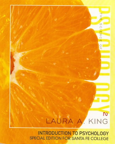 9780077536169: The Science of Psychology: An Appreciative View 2nd Edition Laura King (Introduction to Psychology Special Edition for Santa Fe College, 2nd Edition)