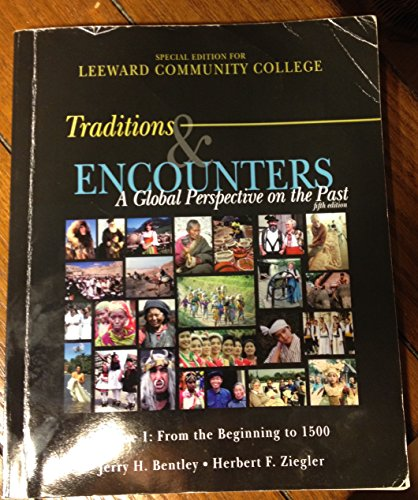 9780077536619: Traditions & Encounters: A Global Perspective on the Past. Volume I: From the Beginning to 1500, Fifth Edition. Special Edition for Leeward Community College
