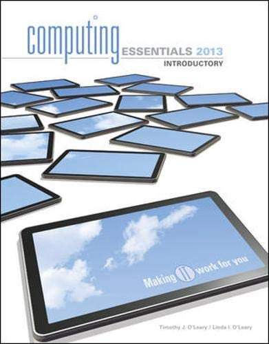 9780077538989: COMPUTING ESSENTIALS 2013 INTRODUCTORY EDITION