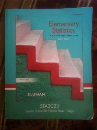9780077540012: Elementary Statistics: A Step-By-Step Approach (Special Edition for Florida State College, STA2023)