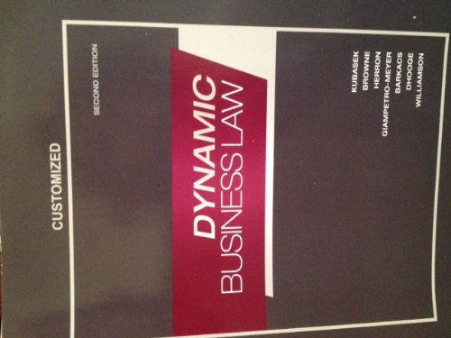 9780077540807: Dynamic Business Law Second Edition Customized University of South Carolina