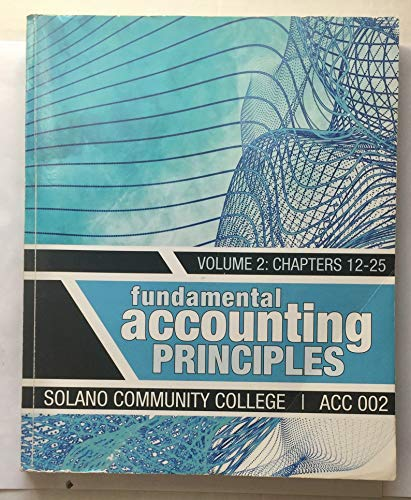 9780077541354: Fundamental Accounting Principles, Volume 2: Chapters 12-25, Solano Community College ACC 002