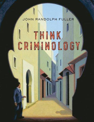 9780077541606: Looseleaf for Think Criminology